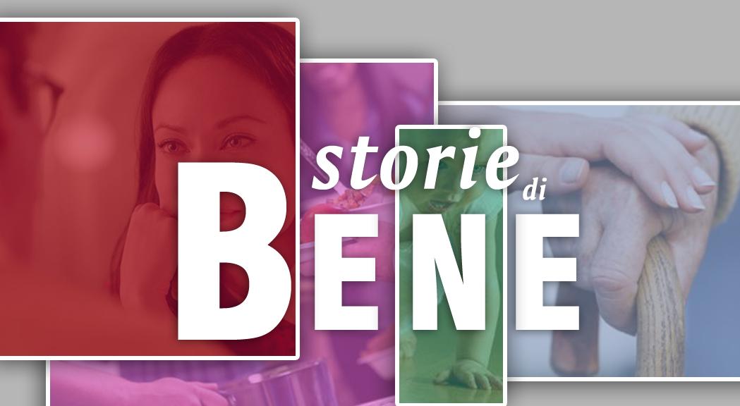 STORIE DI BENE